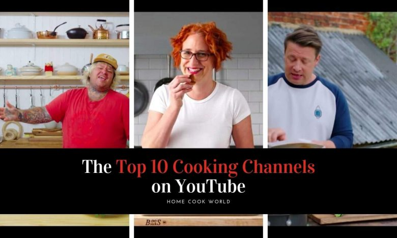 The 11 Best Cooking Channels on YouTube